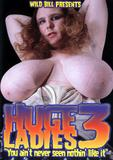 th 05204 Huge Ladies 3 123 494lo Huge Ladies 3